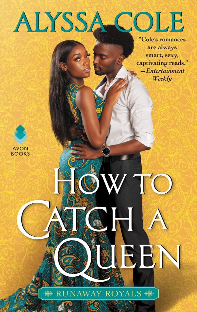 Alyssa Cole - How to Catch a Queen