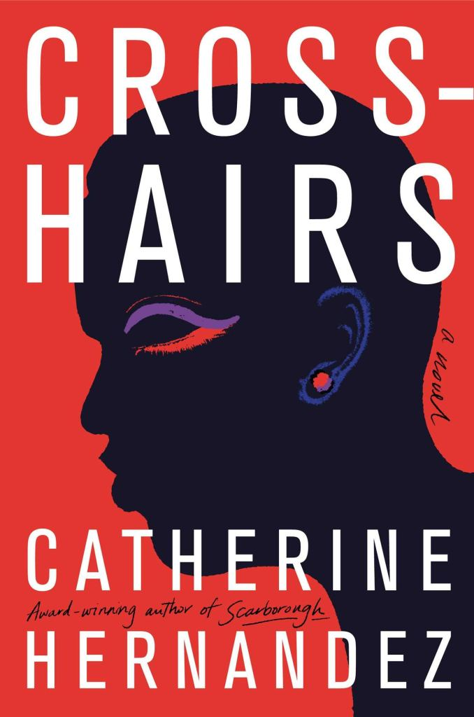 Catherine Hernandez - Crosshairs