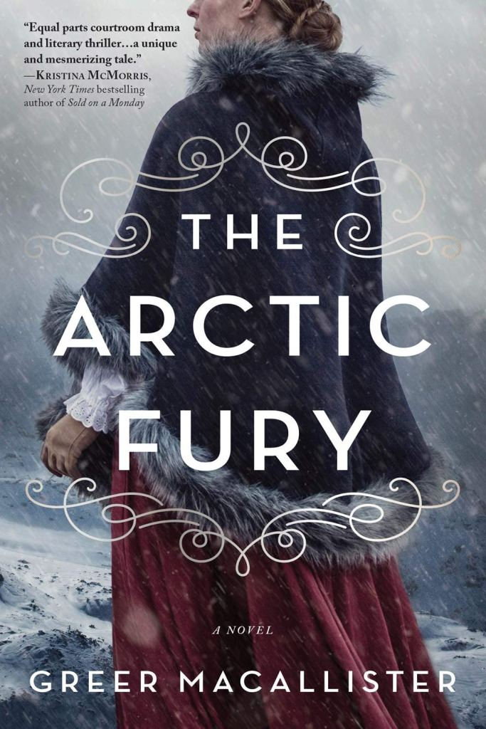 Greer Macallister - The Arctic Fury