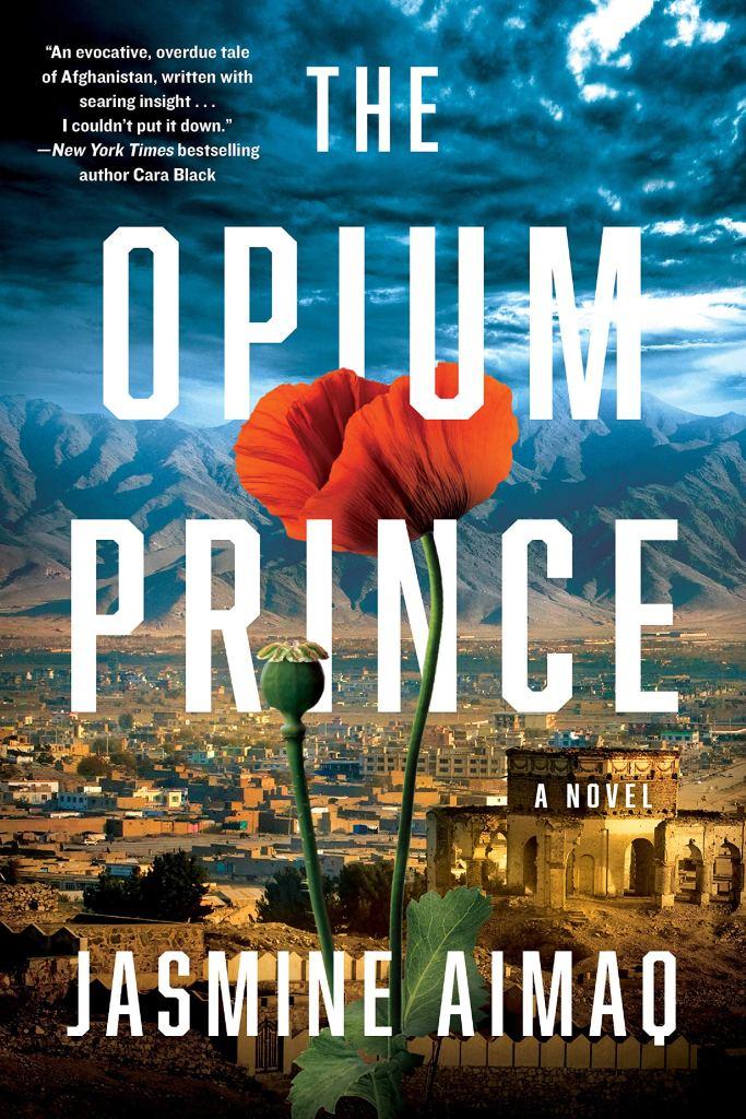 Jasmine Aimaq - The Opium Prince