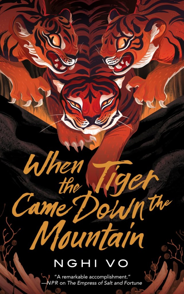 Nghi Vo - When the Tiger Came Down the Mountain