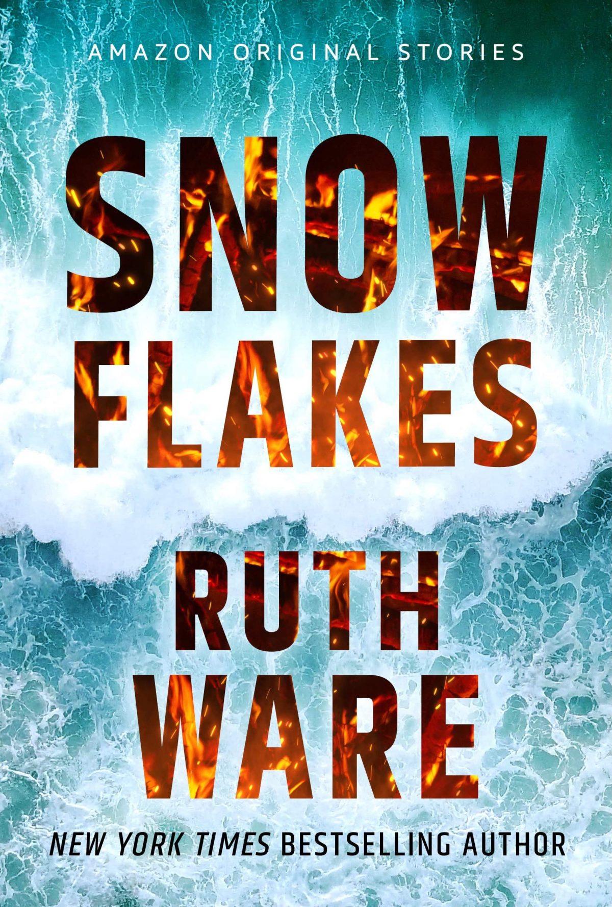 Ruth Ware - Snowflakes