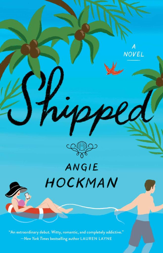Angie Hockman - Shipped