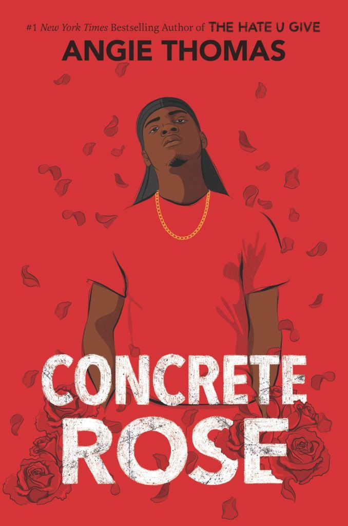 Angie Thomas - Concrete Rose