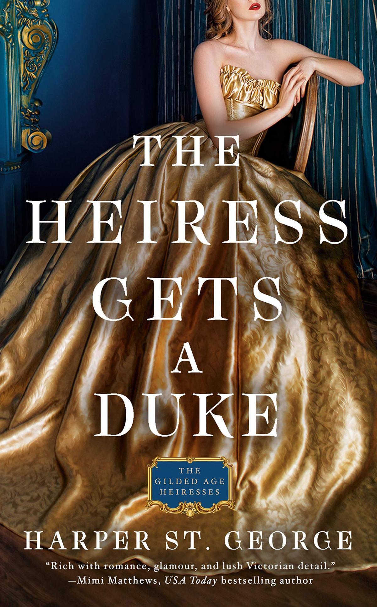 Harper St. George - The Heiress Gets a Duke