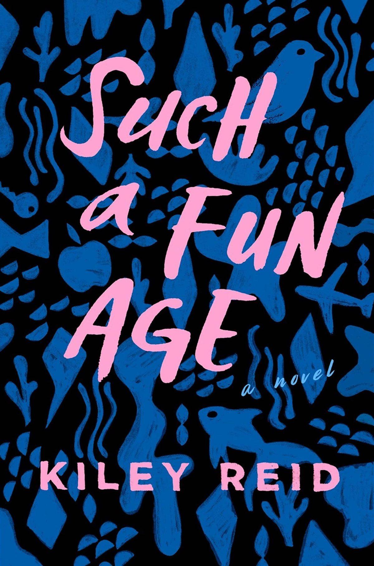 Kiley Reid - Such a Fun Age