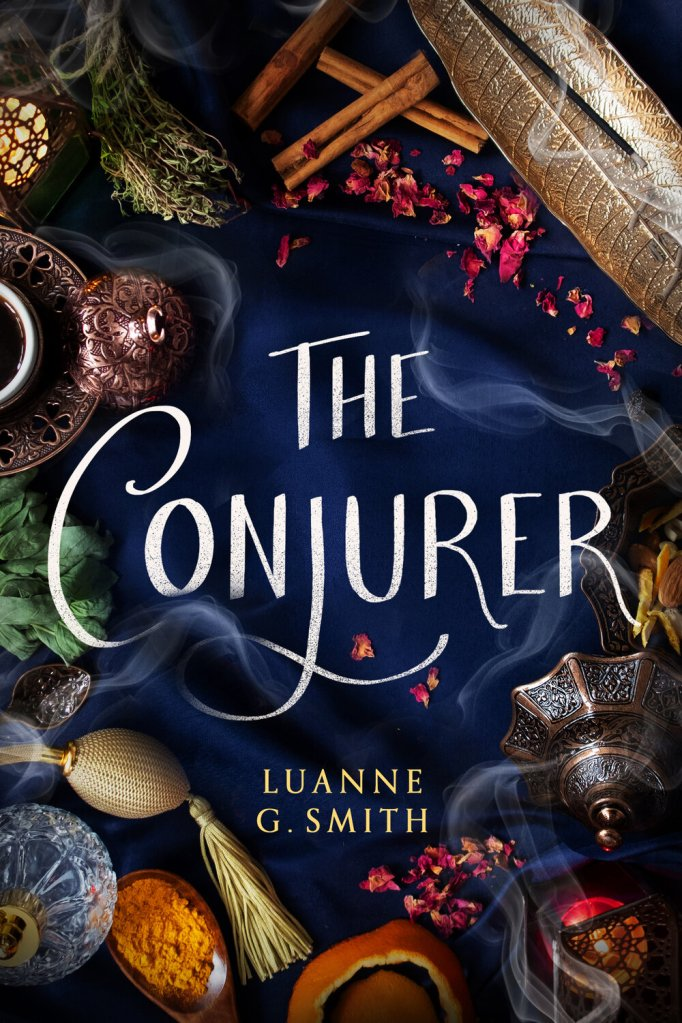 Luanne G. Smith - The Conjurer