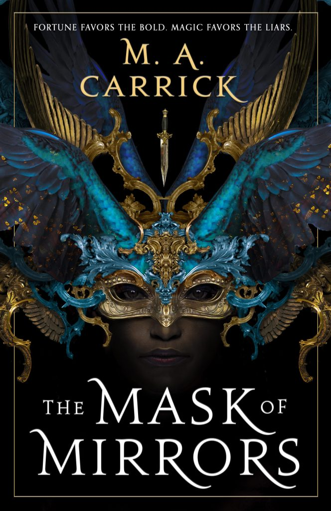 M. A. Carrick - The Mask of Mirrors