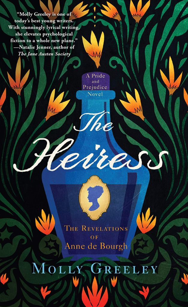 Molly Greeley - The Heiress- The Revelations of Anne de Bourgh