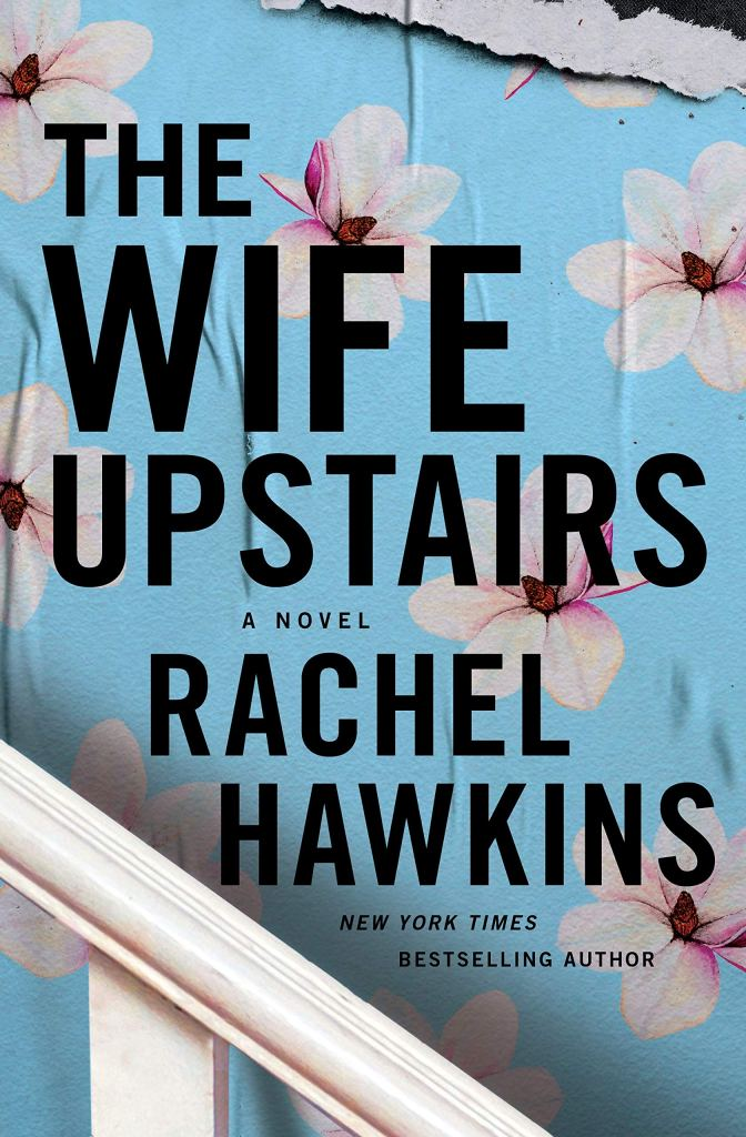 Rachel Hawkins - The Wife Upstairs