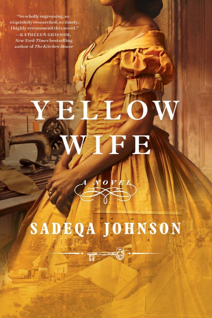 Sadeqa Johnson - Yellow Wife