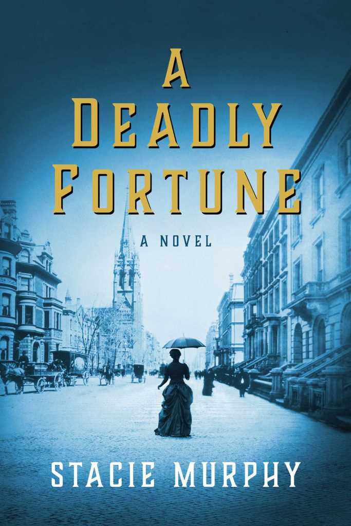 Stacie Murphy - A Deadly Fortune