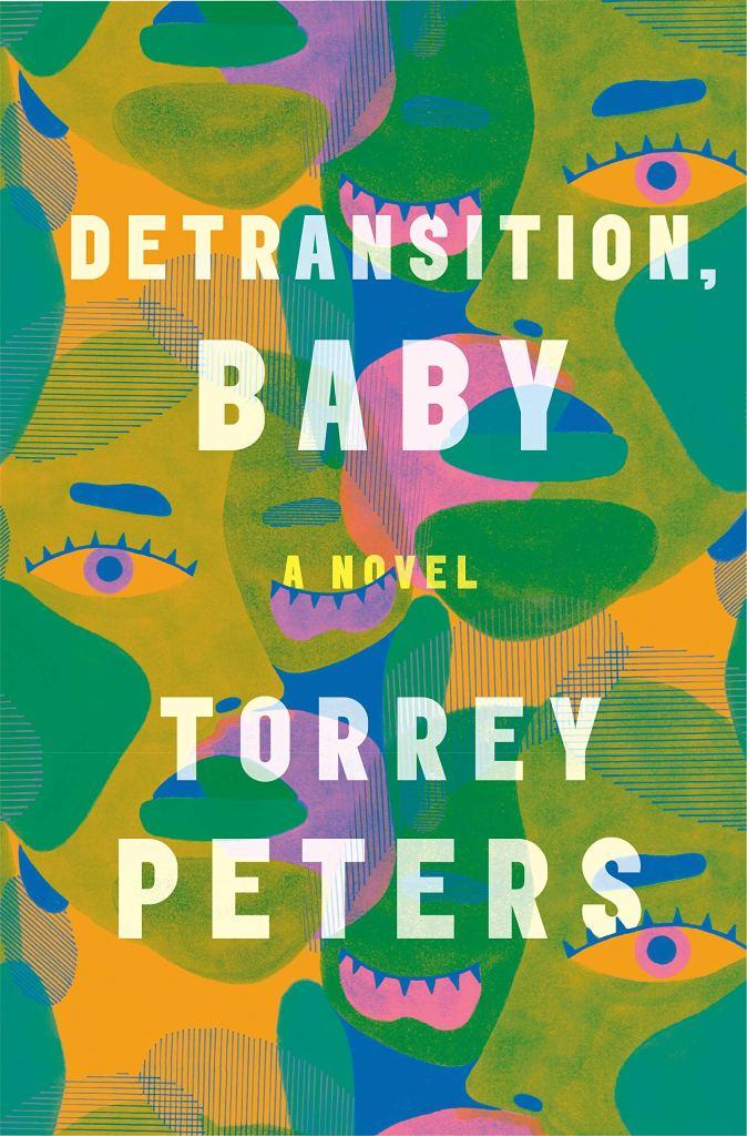 Torrey Peters - Detransition, Baby