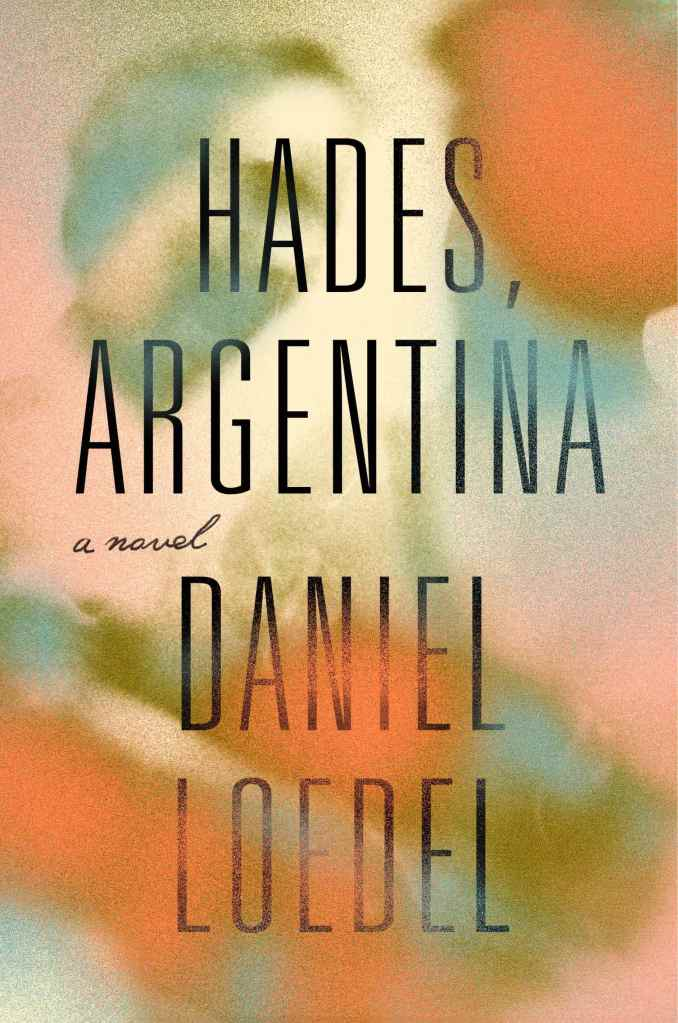 Daniel Loedel - Hades, Argentina
