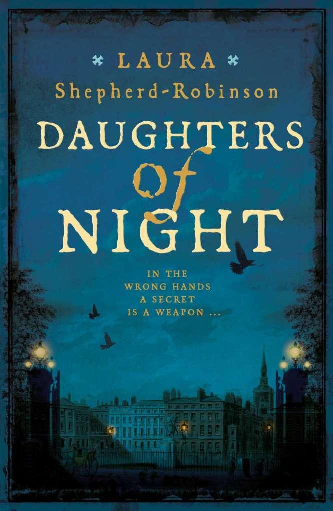 Laura Shepherd-Robinson - Daughters of Night