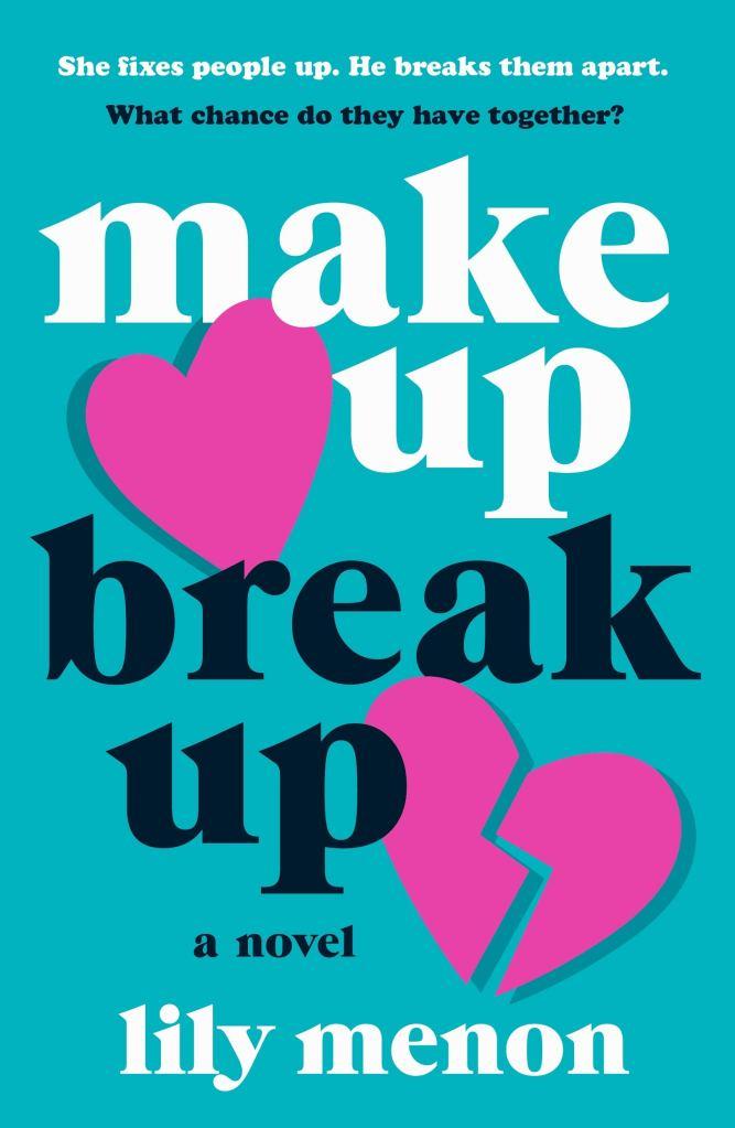 Lily Menon - Make Up Break Up