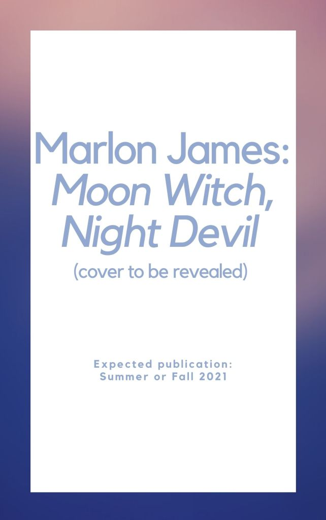 Placeholder - Marlon James - Moon Witch, Night Devil