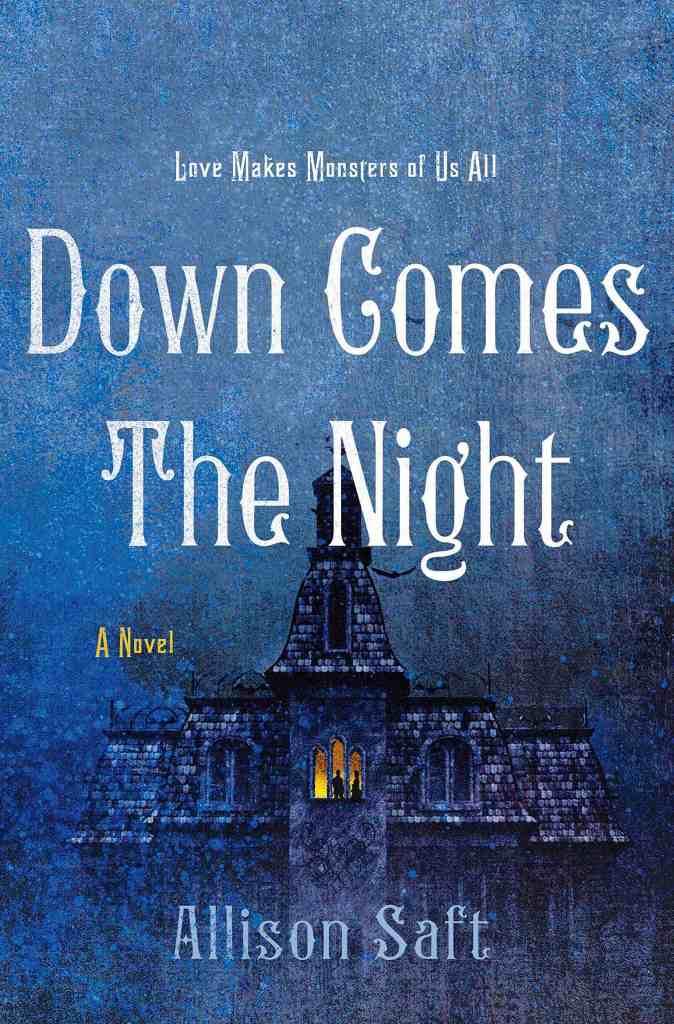 Allison Saft - Down Comes the Night