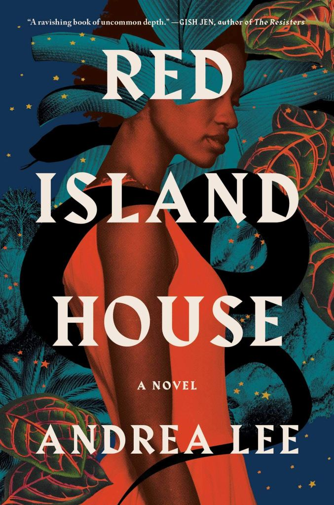 Andrea Lee - Red Island House