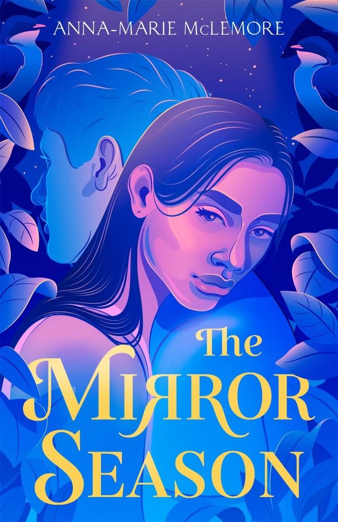 Anne-Marie McLemore - The Mirror Season
