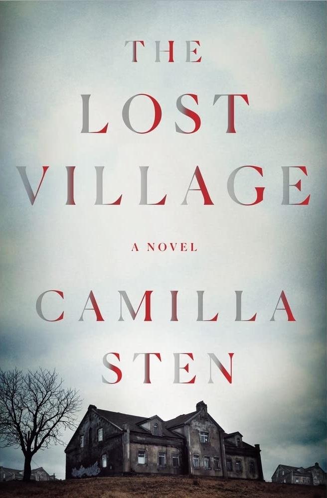 Camilla Sten - The Lost Village