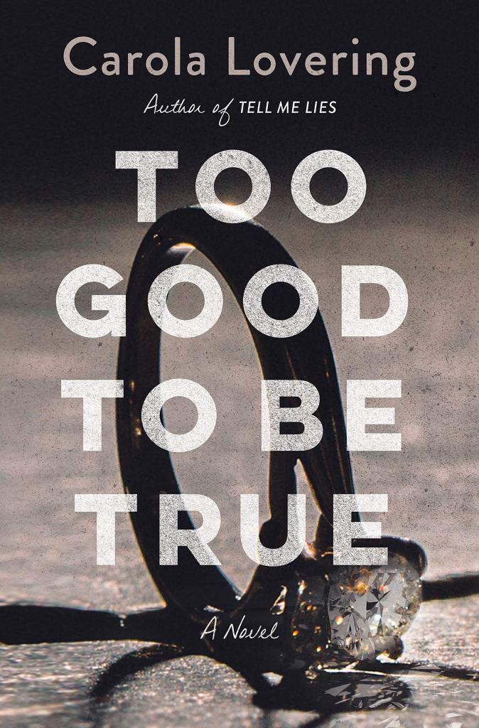 Carola Lovering - Too Good to be True