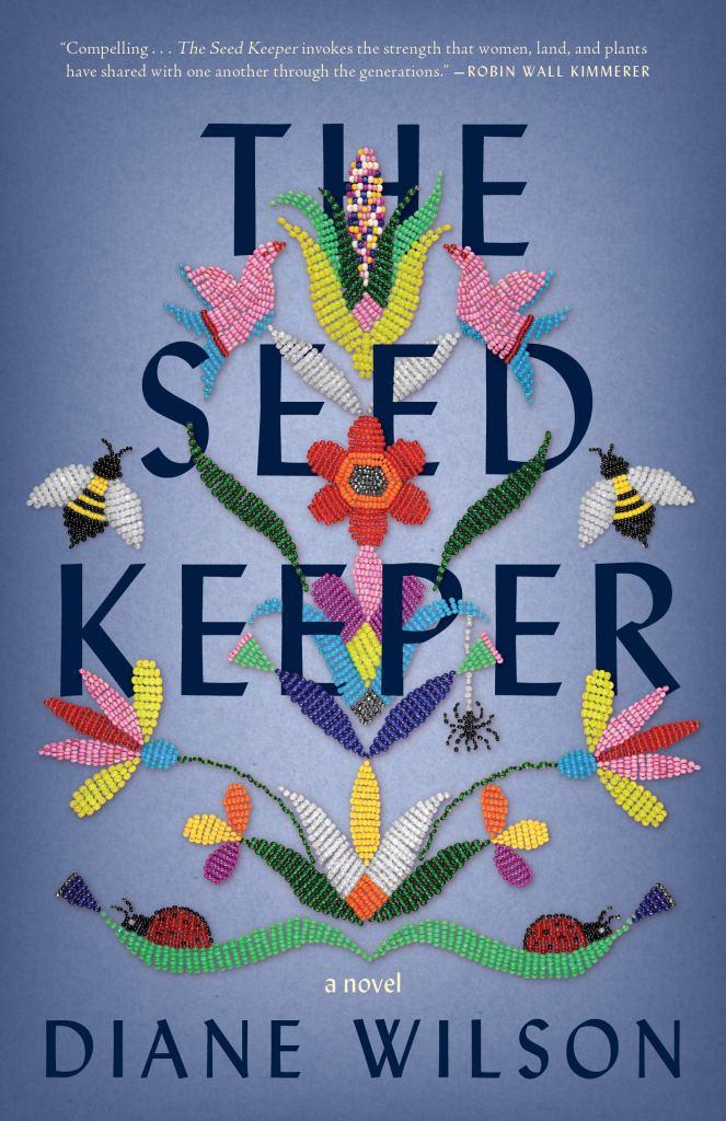 Diane Wilson - The Seed Keeper
