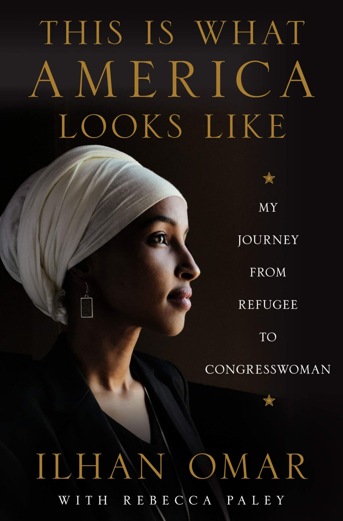 Ilhan Omar - This is What America Looks Like