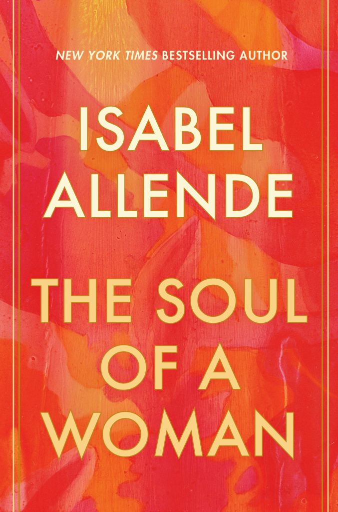 Isabel Allende - The Soul of a Woman
