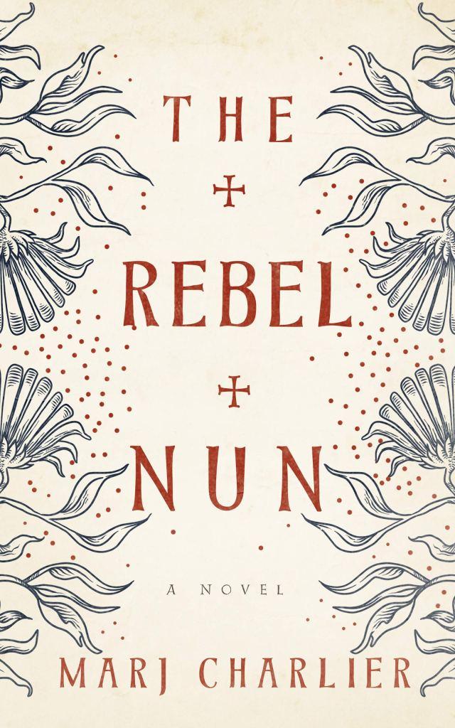 Marj Charlier - The Rebel Nun
