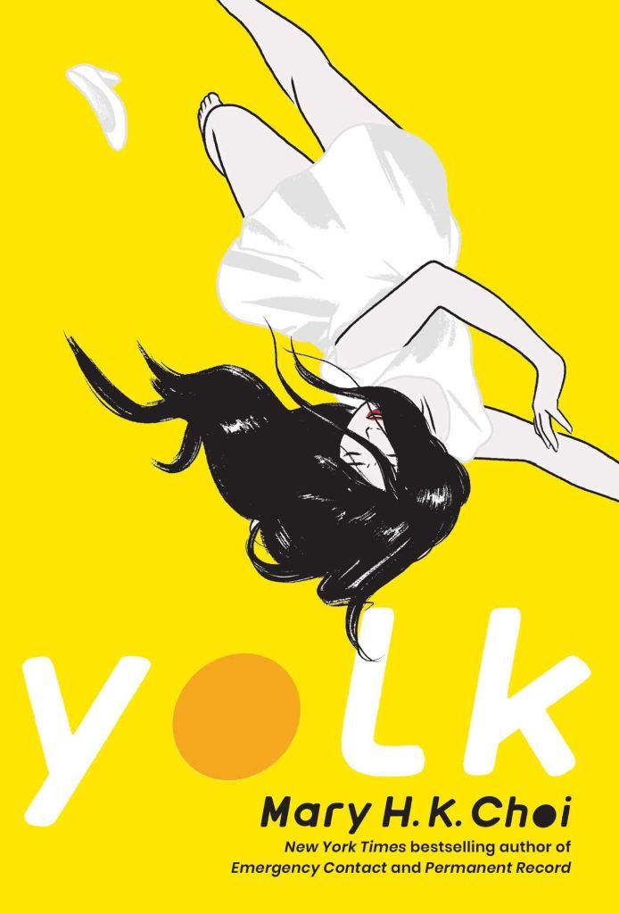 Mary H.K. Choi - Yolk
