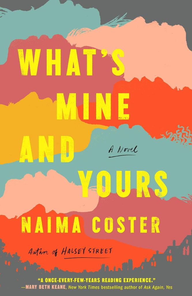 Naima Coster - What's Mine and Yours