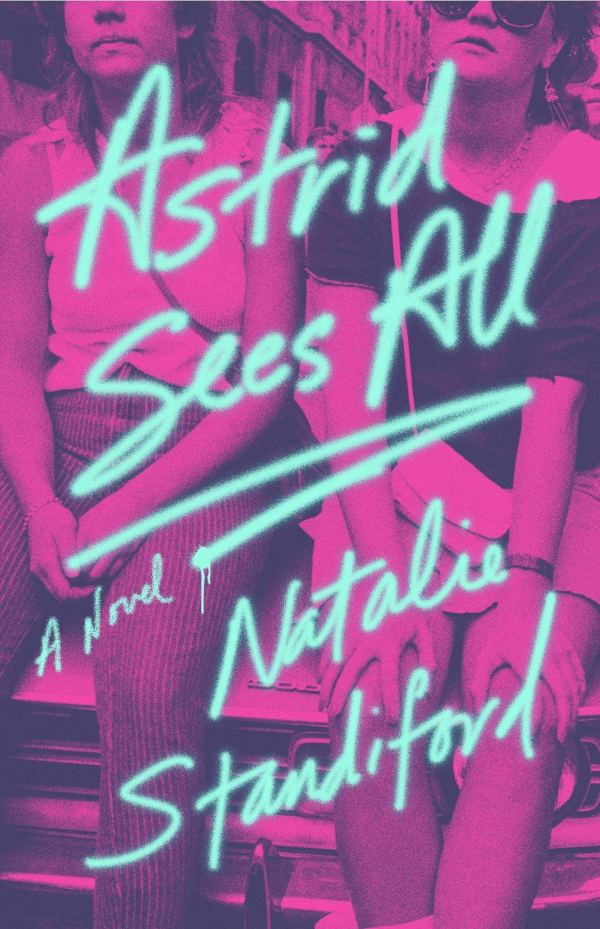 Natalie Standiford - Astrid Sees All