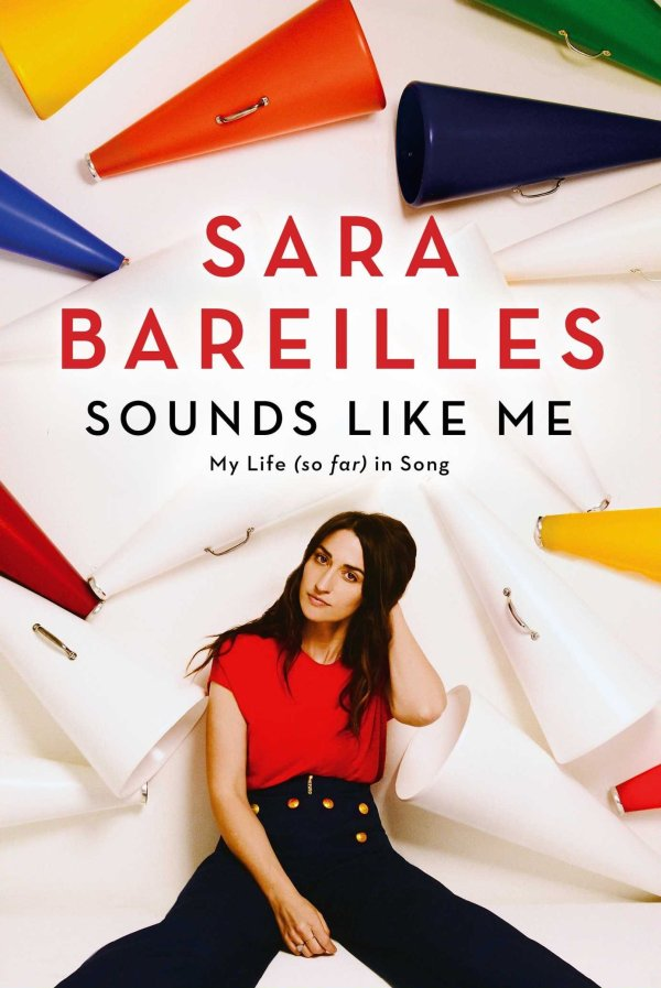 Sara Bareilles - Sounds Like Me - My Life (So Far) In Song
