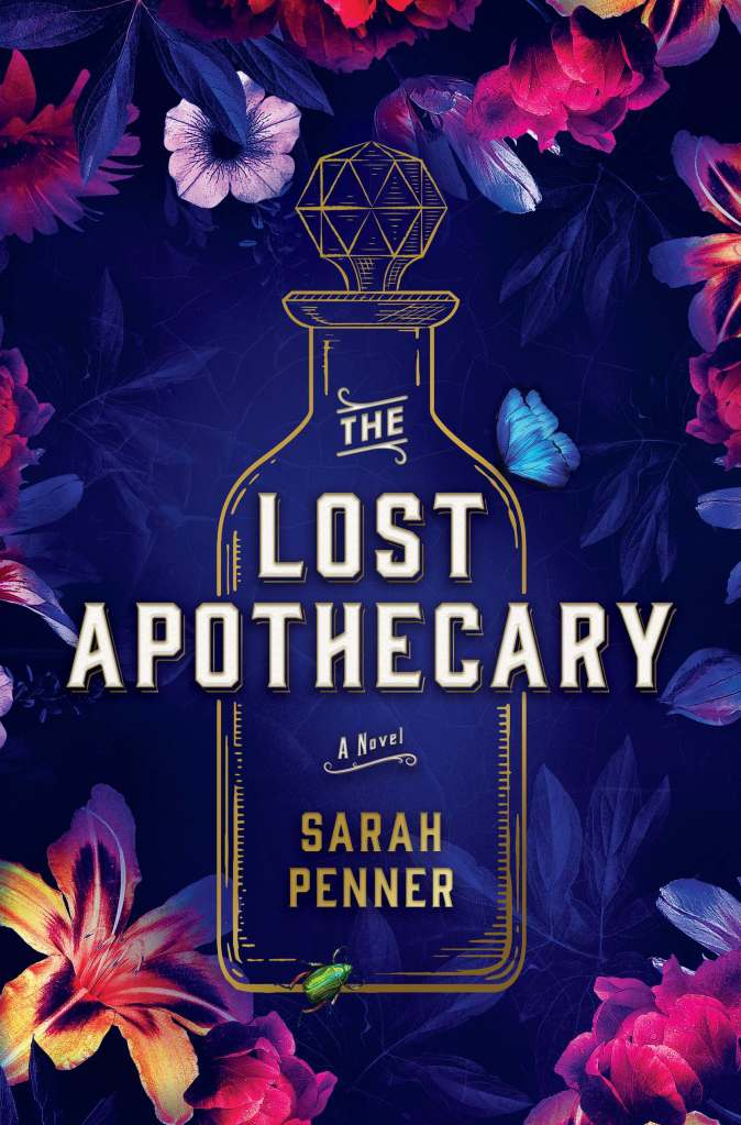 Sarah Penner - The Lost Apothecary