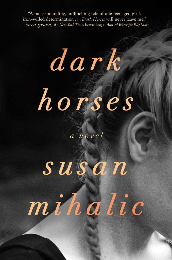 Susan Mihalic - Dark Horses