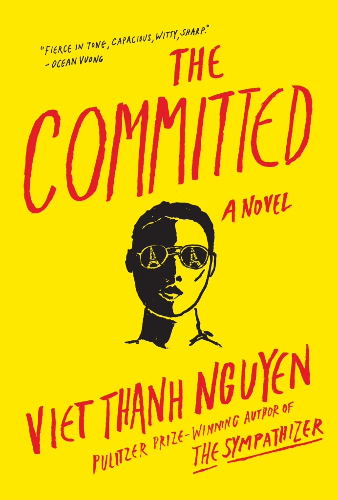 Viet Thanh Nguyen - The Committed