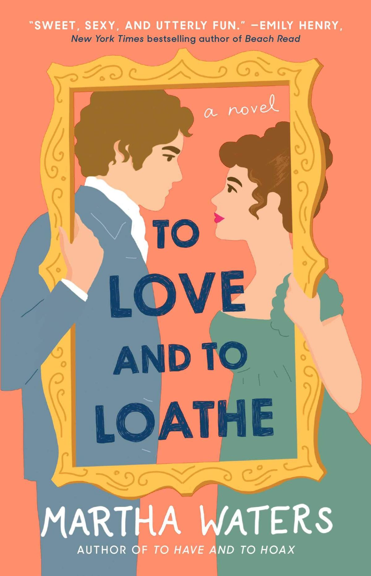 Martha Waters - To Love and to Loathe