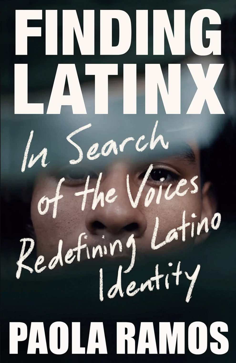 Paola Ramos - Finding Latinx