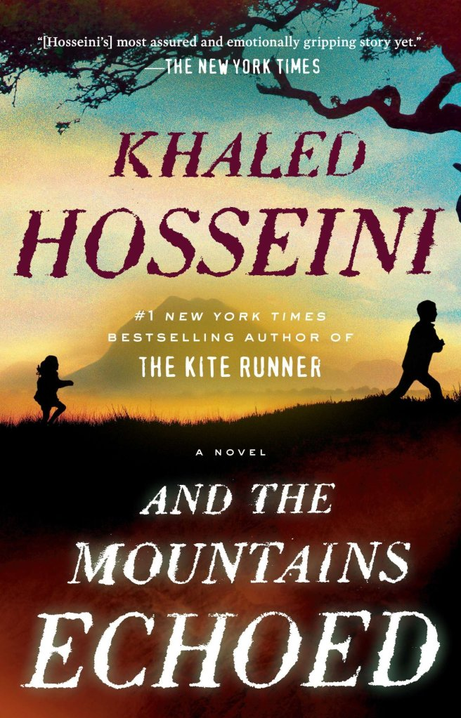 Khaled Hosseini - And the Mountains Echoed