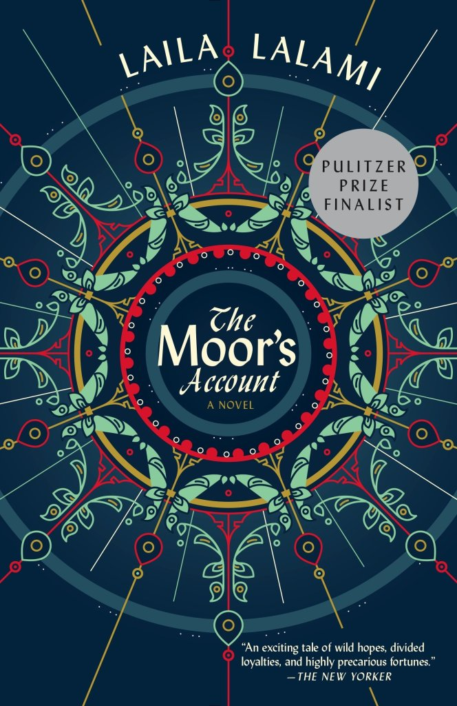 Laila Lalami - The Moor's Account