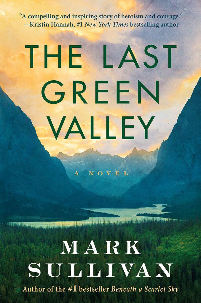 Mark T. Sullivan - The Last Green Valley