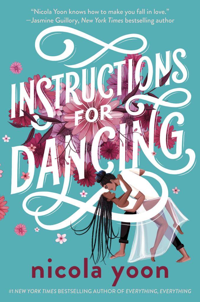 Nicola Yoon - Instructions for Dancing