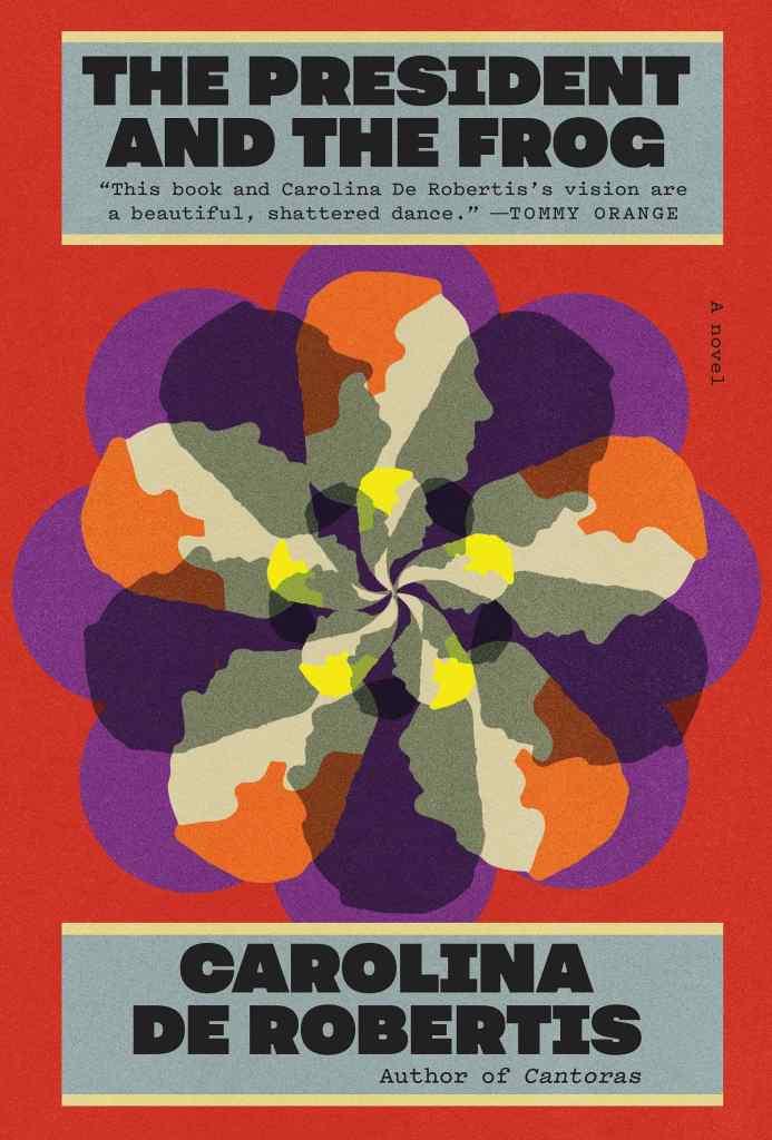 Carolina de Robertis - The President and the Frog