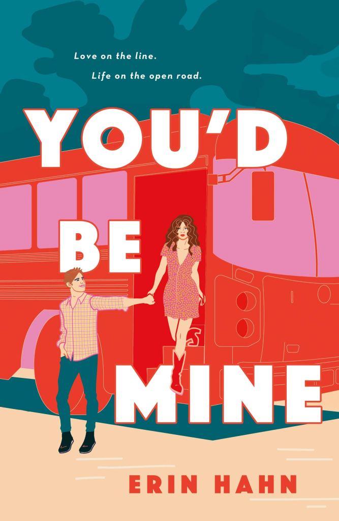 Erin Hahn - You'd Be Mine
