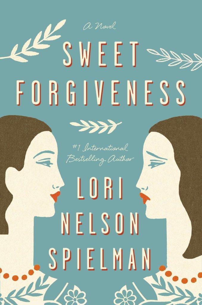 Lori Nelson Spielman - Sweet Forgiveness
