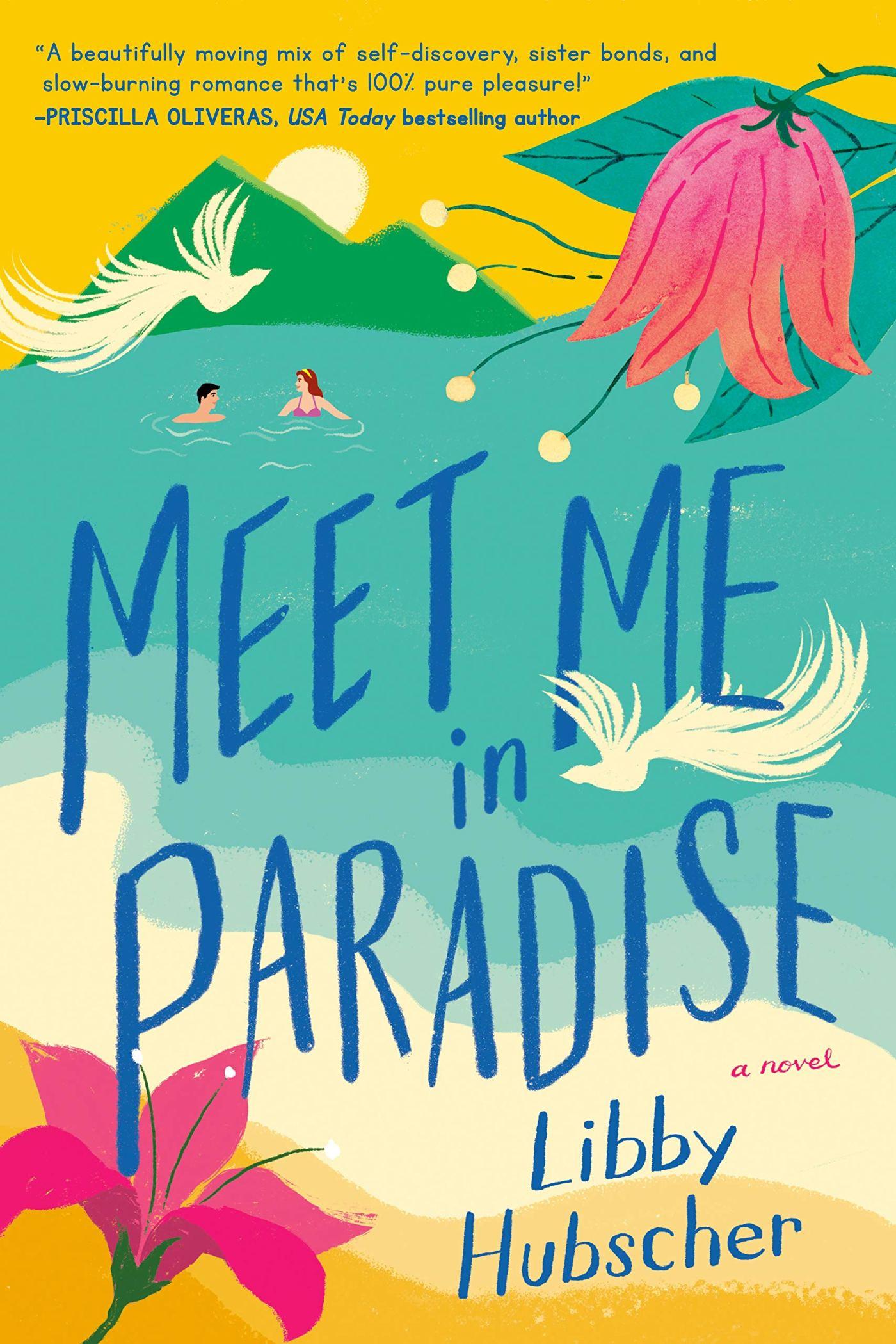 Libby Hubscher - Meet Me in Paradise
