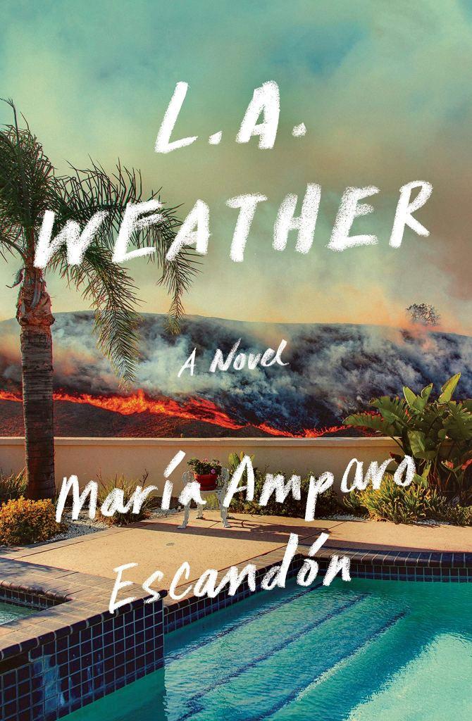 María Amparo Escandón - L.A. Weather