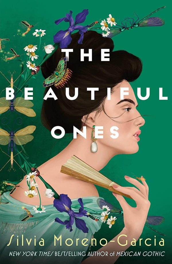 Silvia Moreno-Garcia - The Beautiful Ones