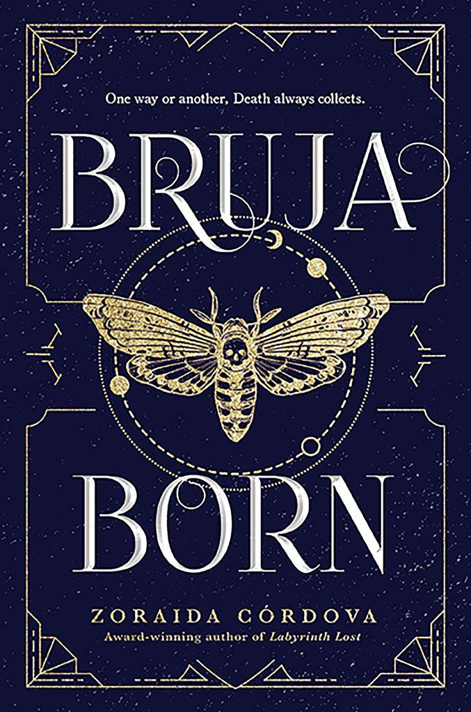 Zoraida Córdova - Bruja Born